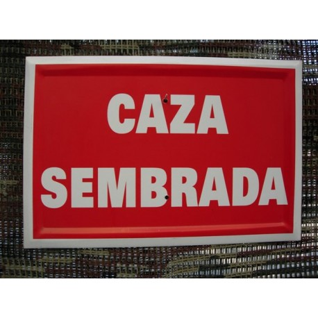CAZA SEMBRADA