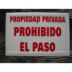 20 x 30 PROPIEDAD PRIVADA / PROHIBIDO EL PASO