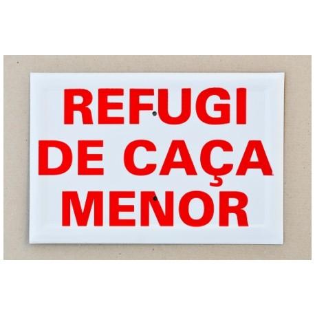 20 x 30 REFUGI DE CAÇA MENOR