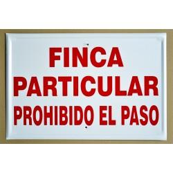 Finca Particular Prohibido el Paso