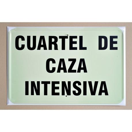 CUARTEL DE CAZA INTENSIVA