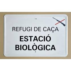 REFUGI DE CAÇA. ESTACIÓ BIOLÒGICA