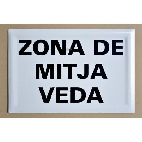 ZONA DE MITJA VEDA