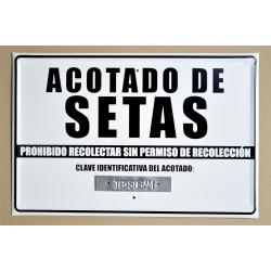 ACOTADO DE SETAS - PROHIBIDO RECOLECTAR SIN PERMISO DE RECOLECCIÓN - CLAVE IDENTIFICATIVA DEL ACOTADO